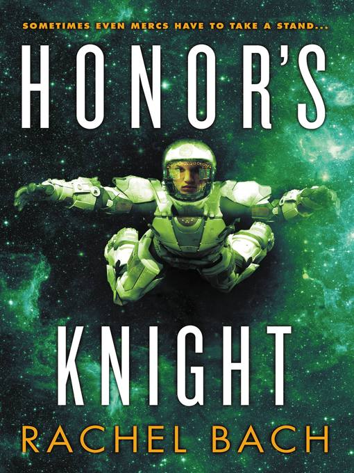 Title details for Honor's Knight by Rachel Bach - Wait list