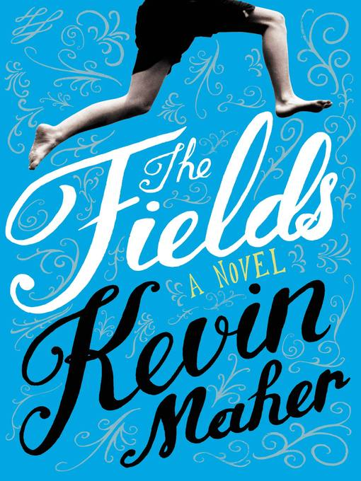 Title details for The Fields by Kevin Maher - Available