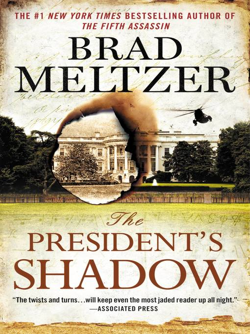 Title details for The President's Shadow by Brad Meltzer - Wait list