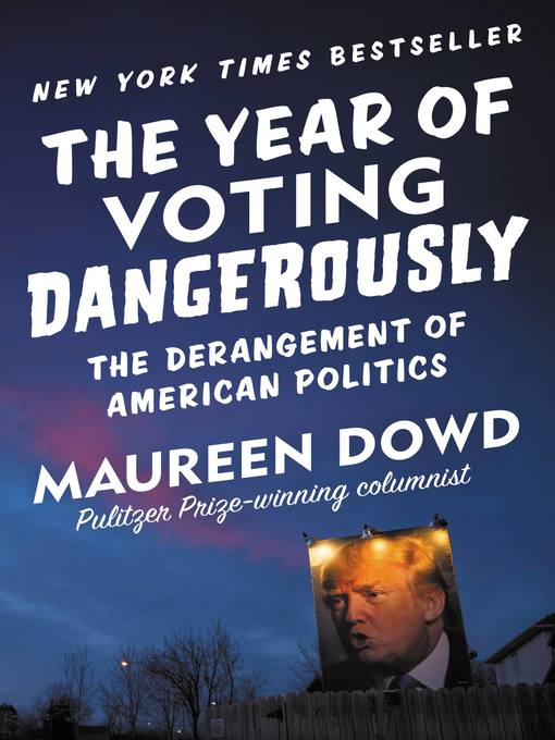 Cover of The Year of Voting Dangerously