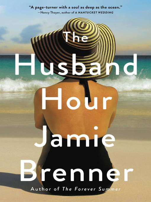 Title details for The Husband Hour by Jamie Brenner - Available
