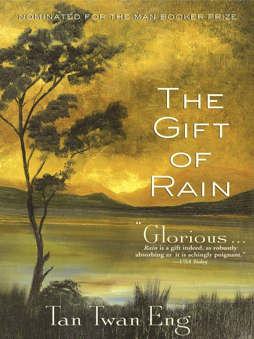 Title details for The Gift of Rain by Tan Twan Eng - Wait list