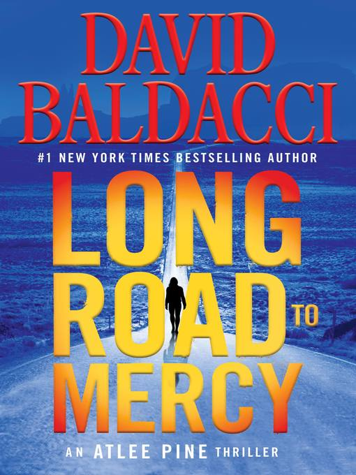 Title details for Long Road to Mercy by David Baldacci - Wait list