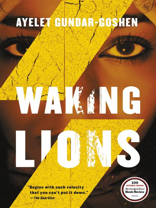 Title details for Waking Lions by Ayelet Gundar-Goshen - Available
