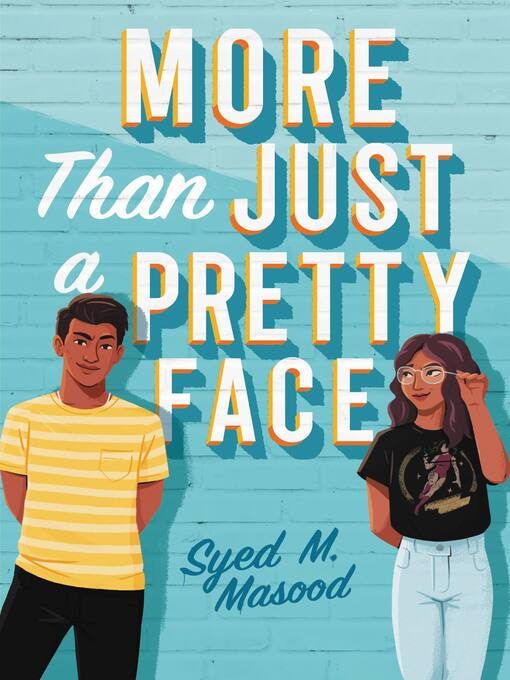 Title details for More Than Just a Pretty Face by Syed M. Masood - Available