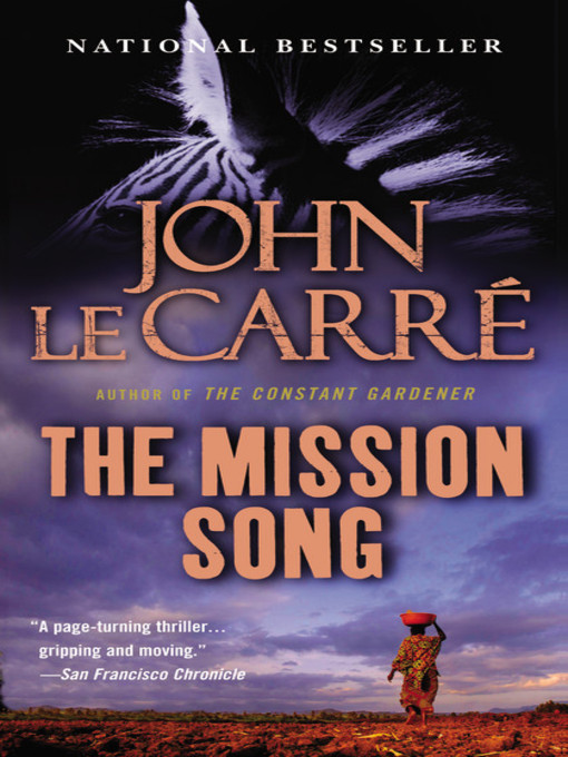 Title details for The Mission Song by John le Carre - Available