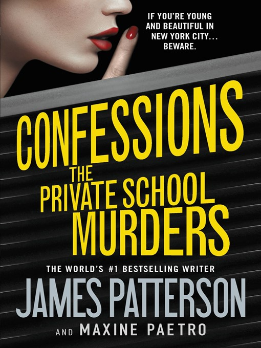 Title details for The Private School Murders by James Patterson - Wait list