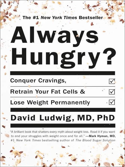Title details for Always Hungry? by David Ludwig - Wait list