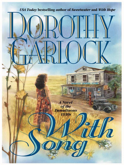 Title details for With Song by Dorothy Garlock - Available