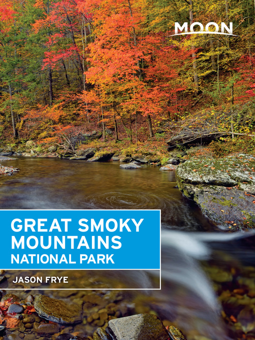 Title details for Moon Great Smoky Mountains National Park by Jason Frye - Available