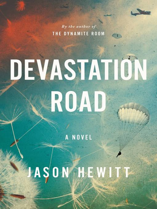 Title details for Devastation Road by Jason Hewitt - Available