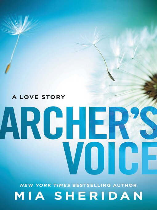 Title details for Archer's Voice by Mia Sheridan - Wait list