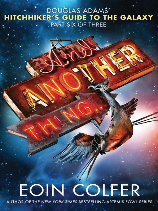 Title details for And Another Thing... by Eoin Colfer - Available