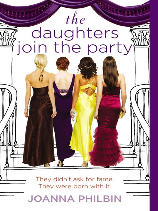 Title details for The Daughters Join the Party by Joanna Philbin - Available