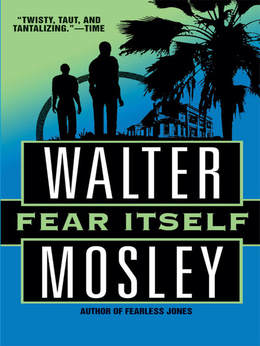 Title details for Fear Itself by Walter Mosley - Wait list