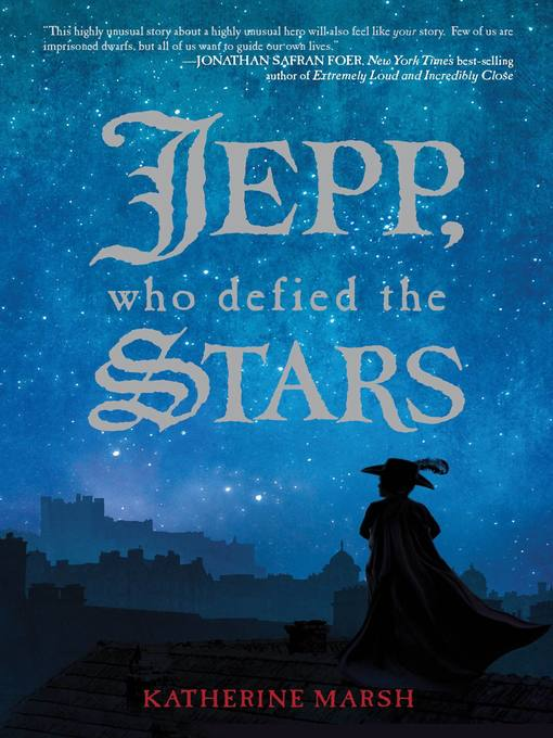 Title details for Jepp, Who Defied the Stars by Katherine Marsh - Available