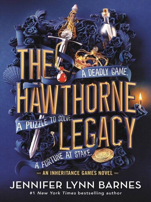 Title details for The Hawthorne Legacy by Jennifer Lynn Barnes - Wait list