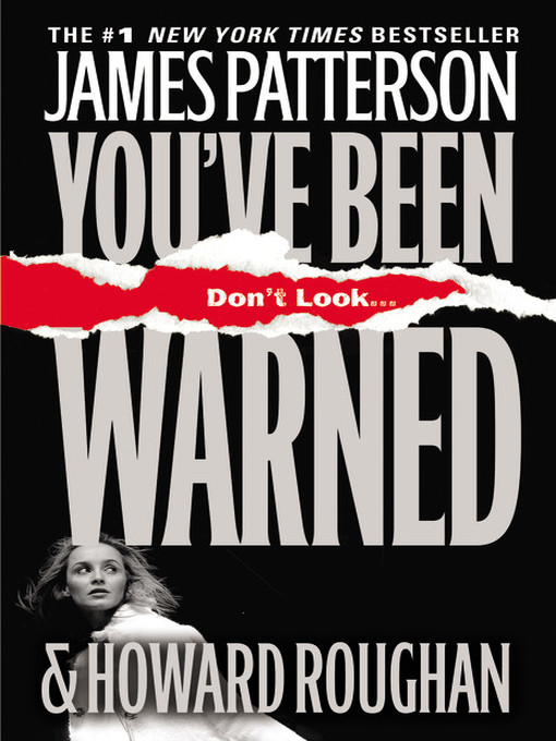 Title details for You've Been Warned by James Patterson - Wait list