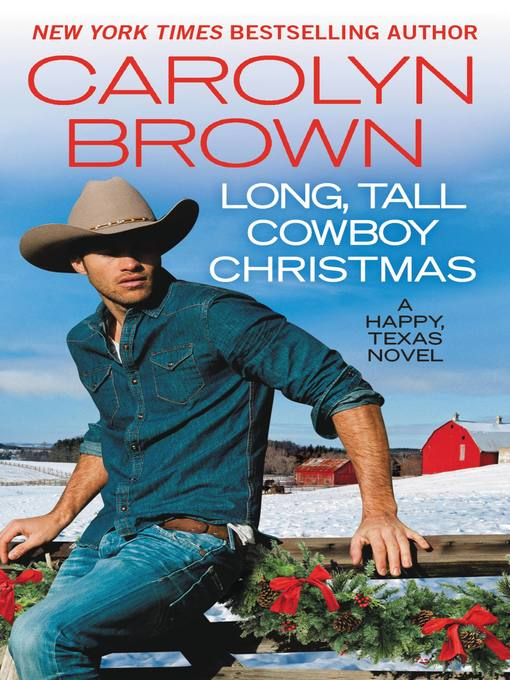 Title details for Long, Tall Cowboy Christmas by Carolyn Brown - Available