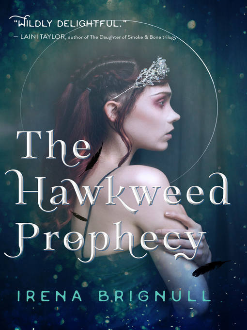 Title details for The Hawkweed Prophecy by Irena Brignull - Available