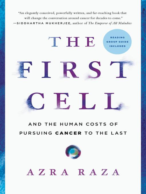 Title details for The First Cell by Azra Raza - Available