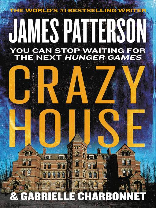 Title details for Crazy House Series, Book 1 by James Patterson - Available