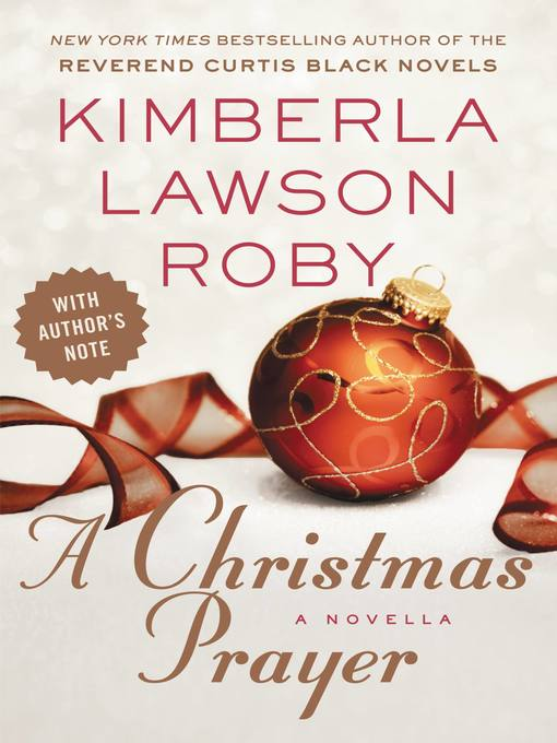 Title details for A Christmas Prayer by Kimberla Lawson Roby - Available