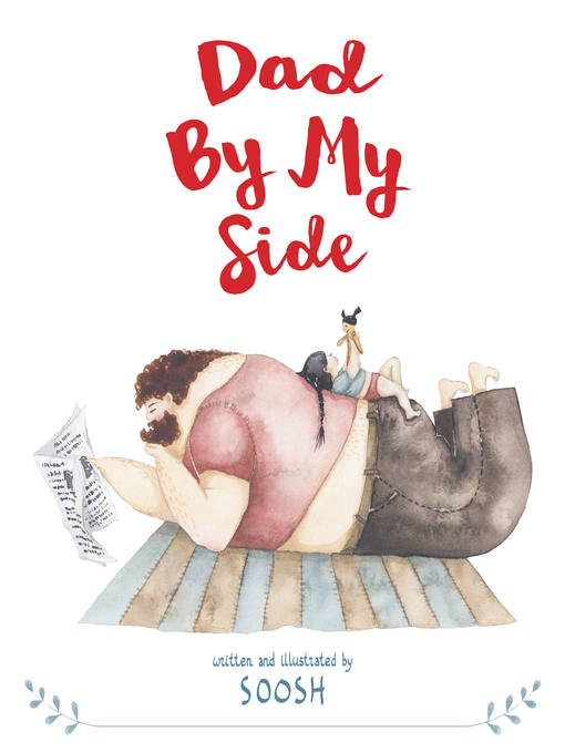Title details for Dad by My Side by Soosh - Available