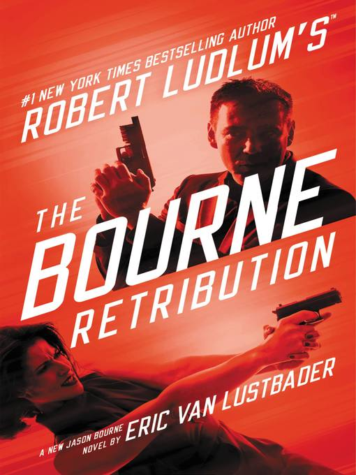 Title details for The Bourne Retribution by Eric Van Lustbader - Wait list