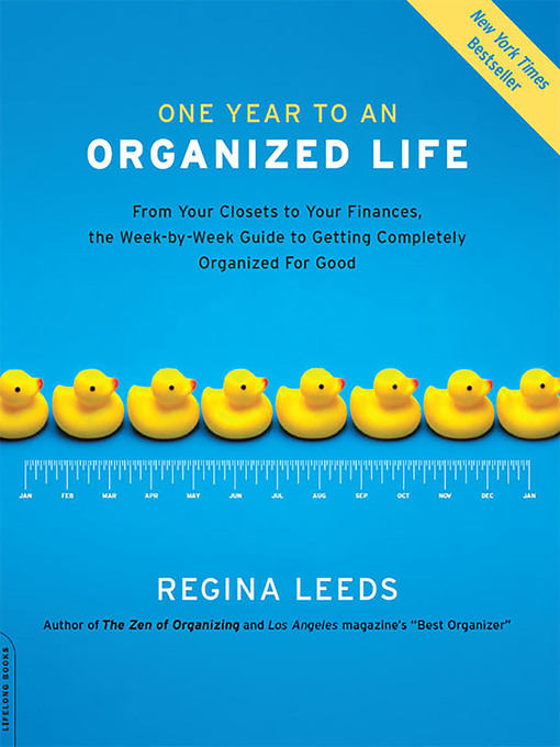Title details for One Year to an Organized Life by Regina Leeds - Wait list
