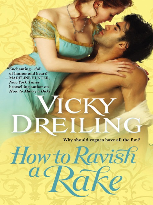 Title details for How to Ravish a Rake by Vicky Dreiling - Available