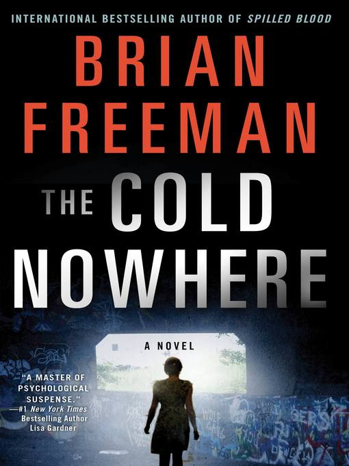 Title details for The Cold Nowhere by Brian Freeman - Available