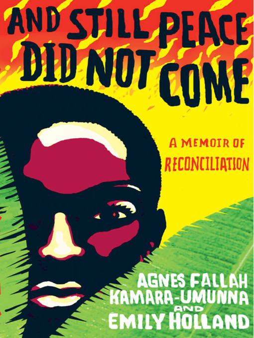 Title details for And Still Peace Did Not Come by Agnes Kamara-Umunna - Available