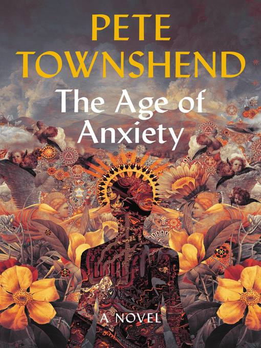 Title details for The Age of Anxiety by Pete Townshend - Available