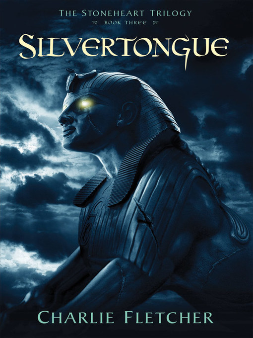 Title details for Silvertongue by Charlie Fletcher - Available