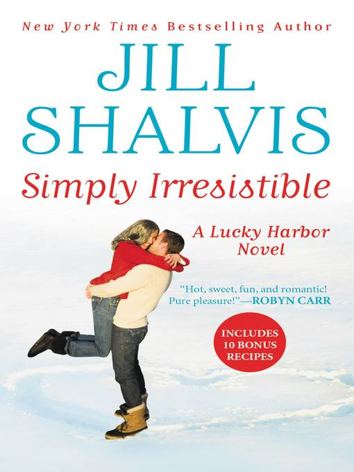 Title details for Simply Irresistible by Jill Shalvis - Wait list