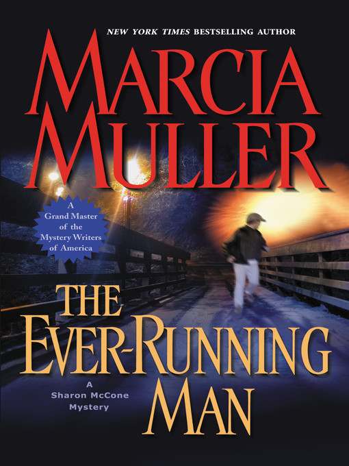 Title details for The Ever-Running Man by Marcia Muller - Available