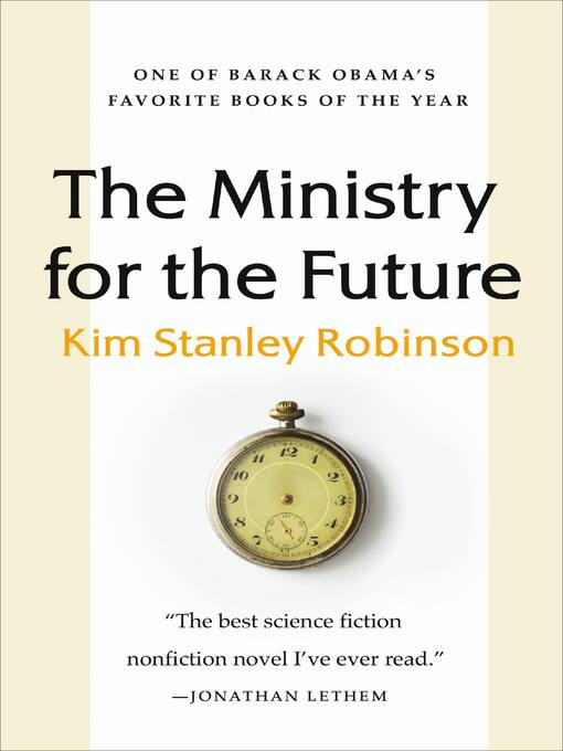 Title details for The Ministry for the Future by Kim Stanley Robinson - Available