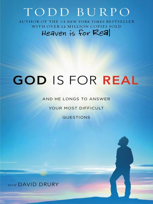 Title details for God Is for Real by Todd Burpo - Wait list