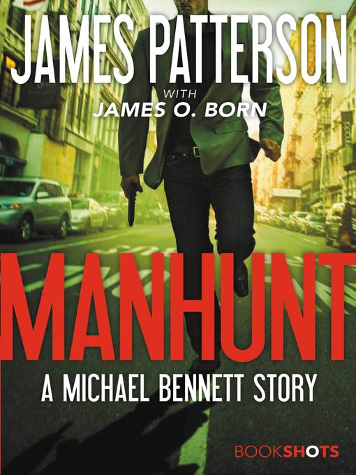 Title details for Manhunt by James Patterson - Available