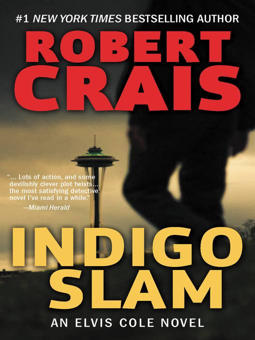 Title details for Indigo Slam by Robert Crais - Available