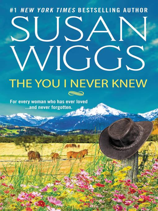 Title details for The You I Never Knew by SUSAN WIGGS - Available