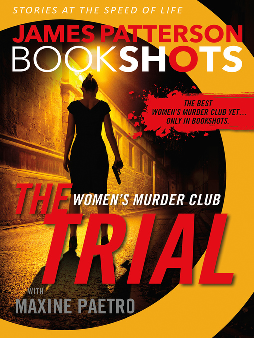 Title details for The Trial--A BookShot by James Patterson - Wait list