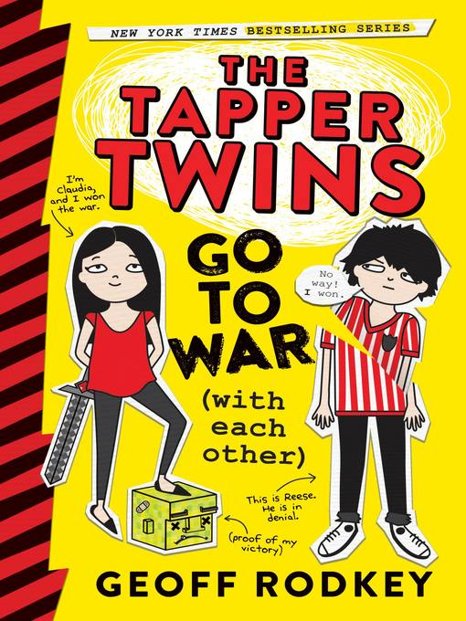 Title details for The Tapper Twins Go to War (With Each Other) by Geoff Rodkey - Available