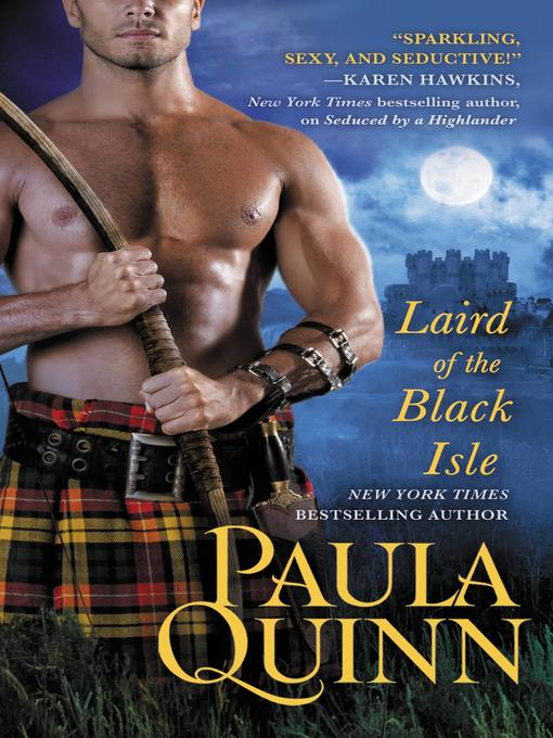 Title details for Laird of the Black Isle by Paula Quinn - Available