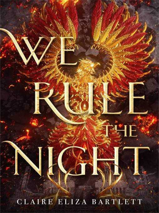 Title details for We Rule the Night by Claire Eliza Bartlett - Available