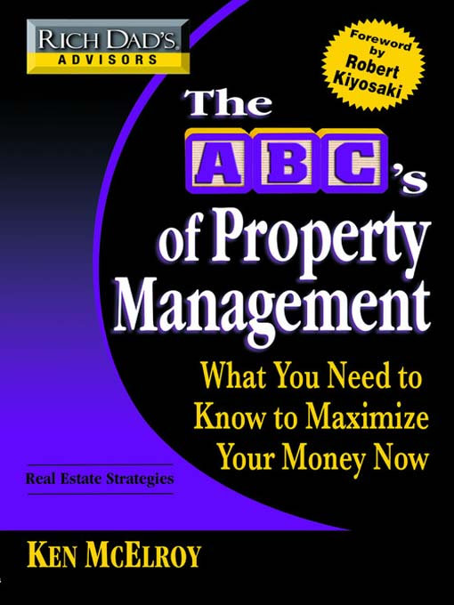 Title details for Rich Dad's Advisors®: The ABC's of Property Management by Ken McElroy - Available