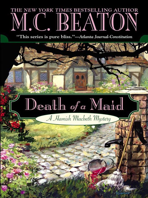 Title details for Death of a Maid by M. C. Beaton - Wait list