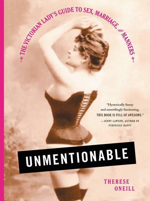 Title details for Unmentionable by Therese Oneill - Wait list