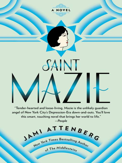 Title details for Saint Mazie by Jami Attenberg - Available